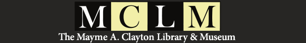 Mayme A. Clayton Library & Museum